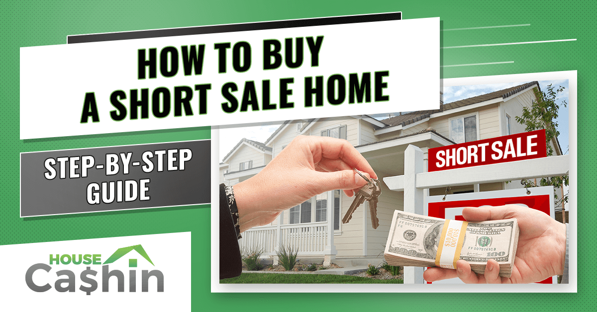 Buying a Short Sale Home in 2020