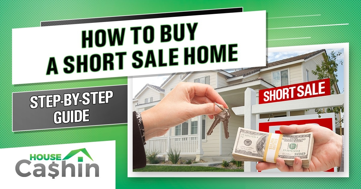 Buying a Short Sale Home in 2019