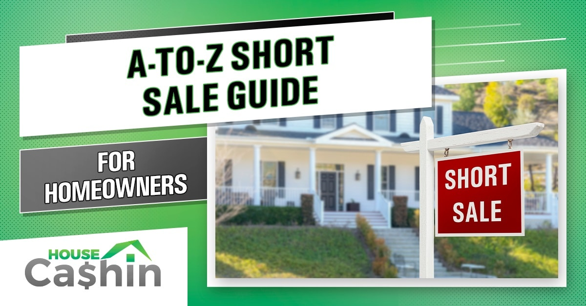 A-to-Z Short Sale Guide for Homeowners