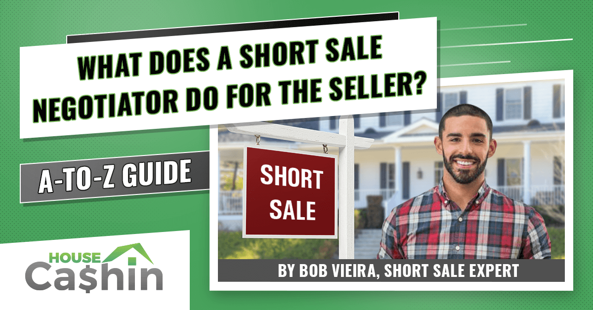 What Does a Short Sale Negotiator Do for the Seller?